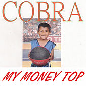 Play & Download My Money Top by Cobra | Napster