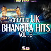 Play & Download Greatest UK Bhangra Hits, Vol. 5 by Various Artists | Napster