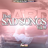 Dard - Best Sad Songs, Vol. 8 by Various Artists