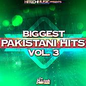 Play & Download Biggest Pakistani Hits, Vol. 3 by Various Artists | Napster