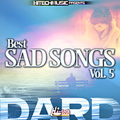 Dard - Best Sad Songs, Vol. 5 by Various Artists