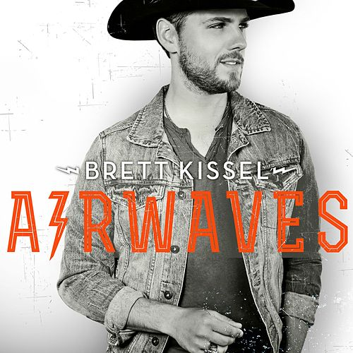 Play & Download Airwaves by Brett Kissel | Napster