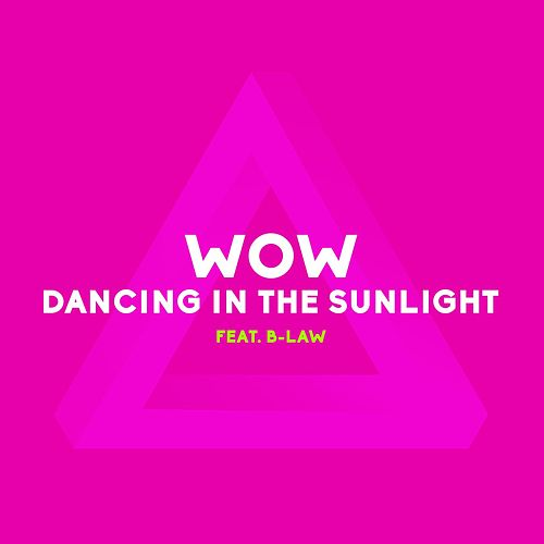 Dancing in the Sunlight by WOW