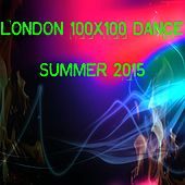 Play & Download London 100x100 Dance Summer 2015 (40 Essential Top Hits EDM for DJ) by Various Artists | Napster