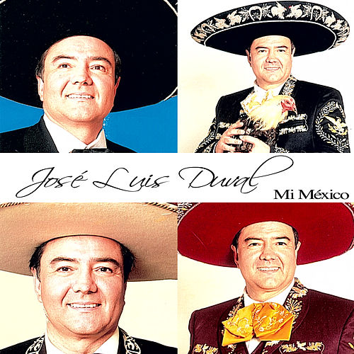 Play & Download Mi México by José Luis Duval | Napster