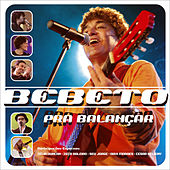 Play & Download Pra Balançar (Ao Vivo) by Bebeto | Napster