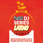 Play & Download Blanco y Negro DJ Series Latino, Vol. 6 by Various Artists | Napster