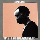 Play & Download Live At Montreal Jazz Festival 1985 by Ahmad Jamal | Napster