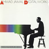 Digital Works by Ahmad Jamal