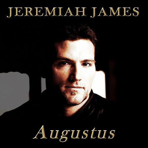 Play & Download Augustus by Jeremiah James | Napster