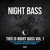 Play & Download This is Night Bass Vol 1 by Various Artists | Napster