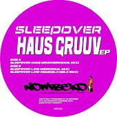 Haus Gruuv EP by Sleep ∞ Over