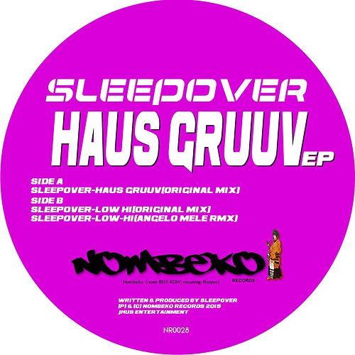 Play & Download Haus Gruuv EP by Sleep ∞ Over | Napster