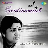 Sentimental Hits by Lata Mangeshkar by Various Artists