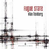 Play & Download Fugue State by Alan Feinberg | Napster
