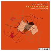 Play & Download The Melody (feat. Johannes Weidenmueller & Ari Hoenig) by Kenny Werner | Napster