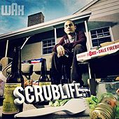 Scrublife by Wax