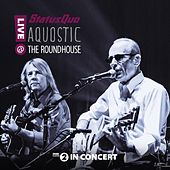 Play & Download Aquostic! Live At The Roundhouse by Status Quo | Napster