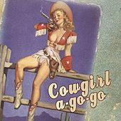Play & Download Cowgirl a-Go-Go by Cowboy Nation | Napster