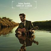 Play & Download Great Lakes (Deluxe) by John Smith | Napster