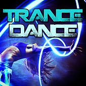 Trance Dance by Various Artists