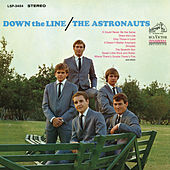 Play & Download Down the Line by The Astronauts | Napster