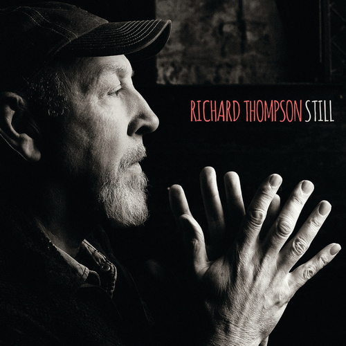 Play & Download Still by Richard Thompson | Napster
