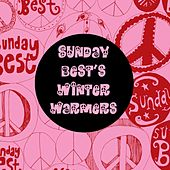 Play & Download Sunday Best's Winter Warmers by Various Artists | Napster