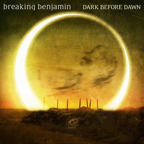 Play & Download Dark Before Dawn by Breaking Benjamin | Napster