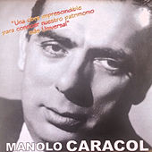 Manolo Caracol by Manolo Caracol