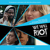 Play & Download We Will Riot by Various Artists | Napster