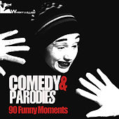 Play & Download Comedy & Parodies: 90 Funny Moments by Various Artists | Napster