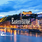 Play & Download Music of Eastern Europe by Various Artists | Napster