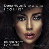 Play & Download Had U First by Demarkus Lewis | Napster