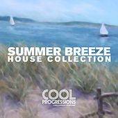 Play & Download Summer Breeze - House Collection by Various Artists | Napster