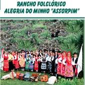Rancho Folclorico Alegria Do Minho Assorpim de Rancho Folclorico Alegria Do Minho Assorpim