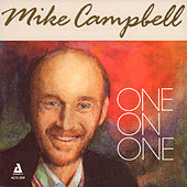 One on One by Mike Campbell