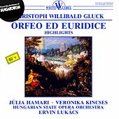 Play & Download Gluck: Orfeo ed Euridice (Highlights) by Julia Hamari | Napster