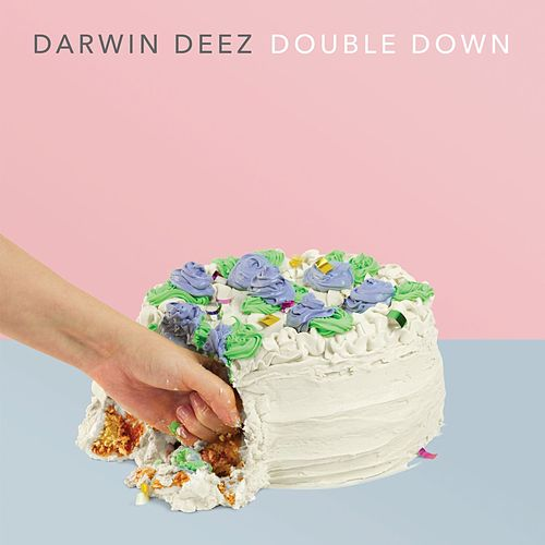 Play & Download Double Down by Darwin Deez | Napster