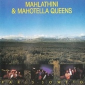 Play & Download Paris-Soweto by Mahotella Queens | Napster
