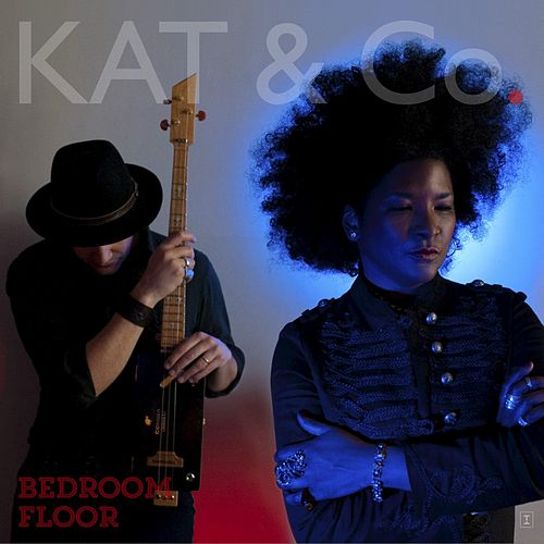 Play & Download Bedroom Floor - Single by Kat & Co. | Napster