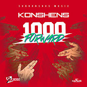 Play & Download 1000 Forward - Single by Konshens | Napster