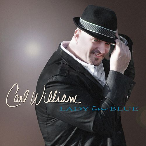 Play & Download Lady in Blue by Carl William | Napster