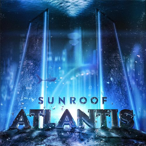 Play & Download Atlantis by Sunroof | Napster