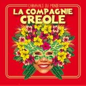 Carnavals du monde by La Compagnie Créole