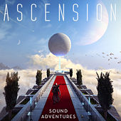 Play & Download Ascension by Sound Adventures  | Napster