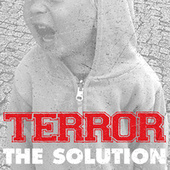 Play & Download The Solution by Terror | Napster