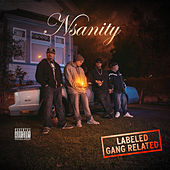 Play & Download Labeled Gang Related by Nsanity | Napster
