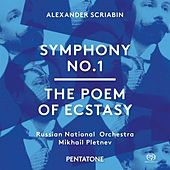 Play & Download Scriabin: Symphony No. 1 in E Major, Op. 26 & The Poem of Ecstasy, Op. 54 by Various Artists | Napster