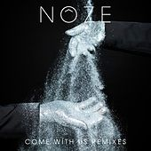 Play & Download Come with Us Remixes by Noze | Napster